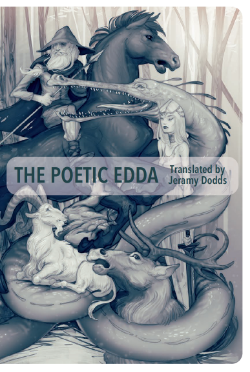 The Poetic Edda    Translated from Old Icelandic by Jeramy Dodds  Price: $23.95 CAD  Cover Art by JAW Cooper