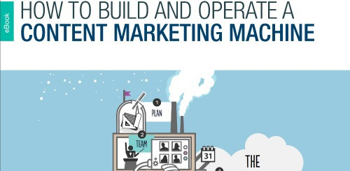 How To Build And Operate a Content Marketing Machine.jpg