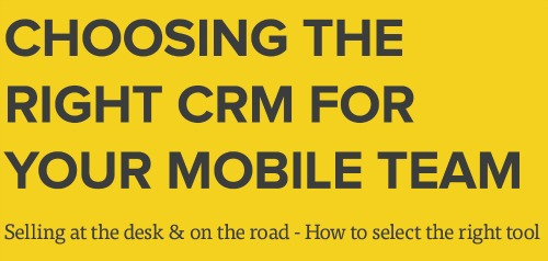 Choosing The Right CRM For Your Mobile Team.jpg