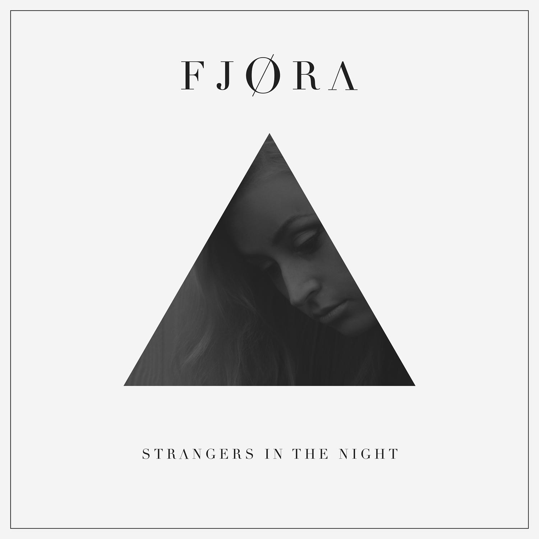 FJØRA-Strangers-In-The-Night.jpg