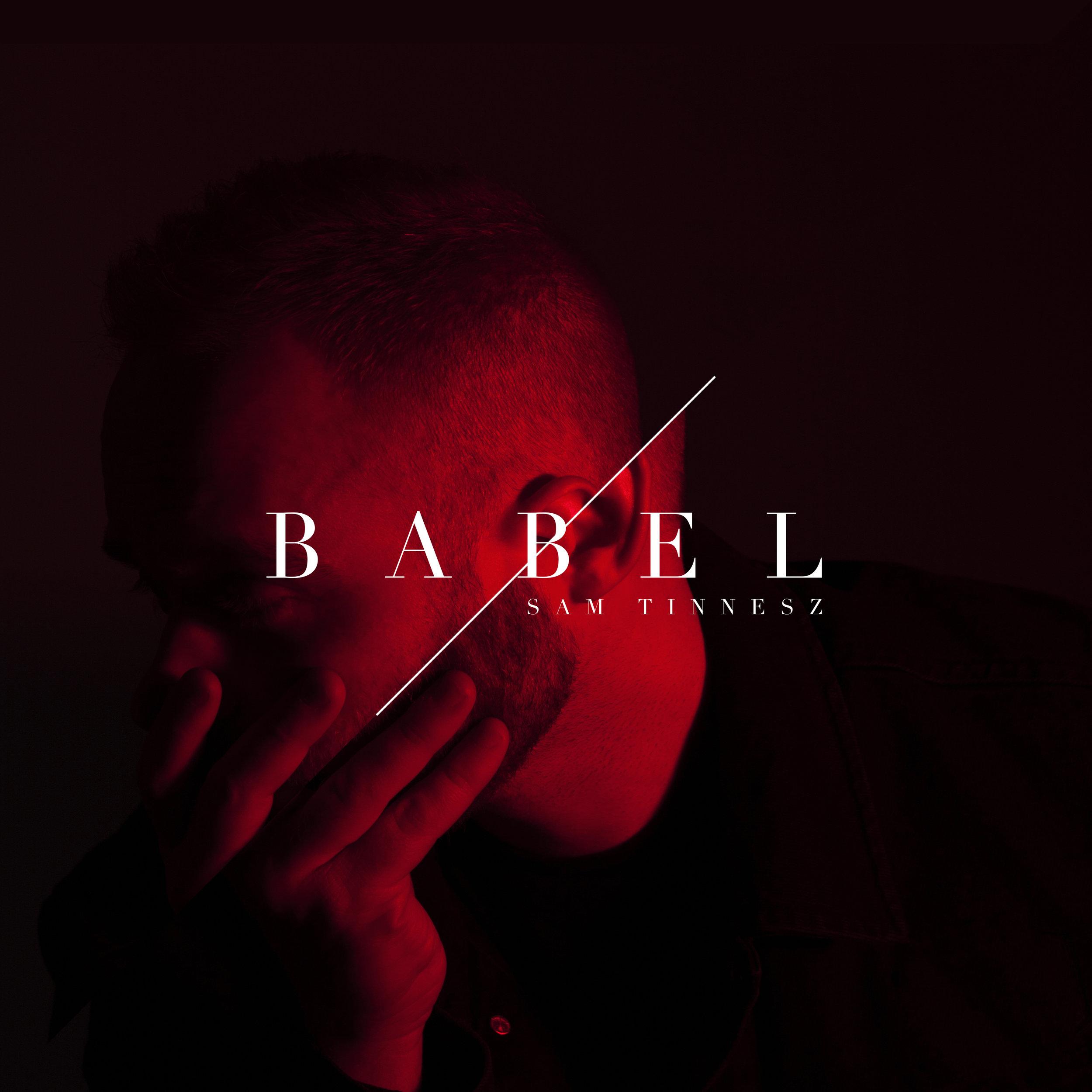 "Sam Tinnesz - ""Babel EP"""