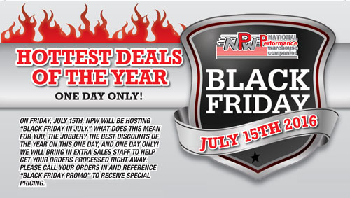 One day only - this Friday, July 15, 2016 - Call your salesman for the deals!