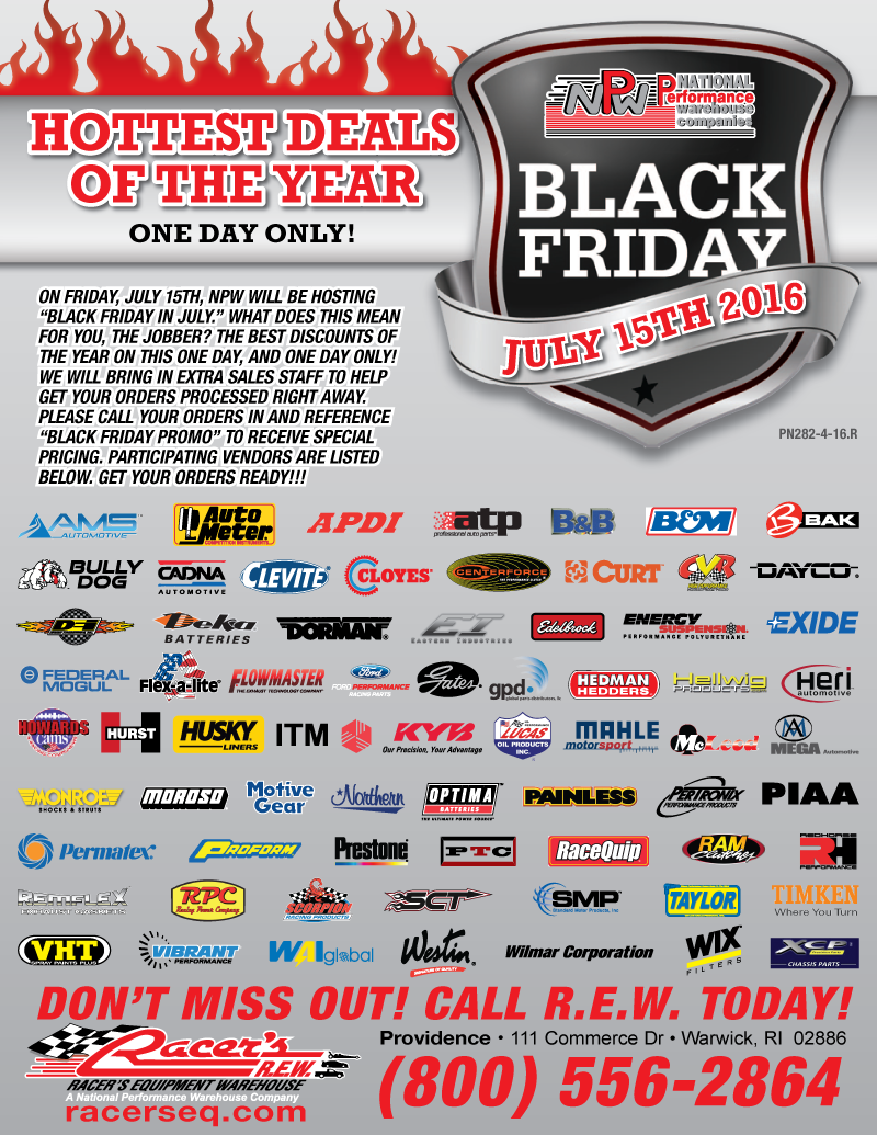 We've added MANY lines to the sale - too many to fit on this flyer!  Call your REW/NPW salesman for our 'Today Only Deals'!