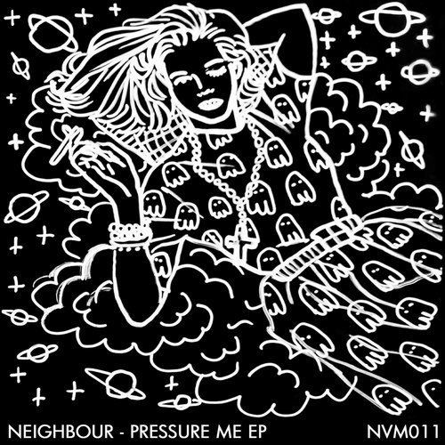 Neighbour - Pressure Me EP