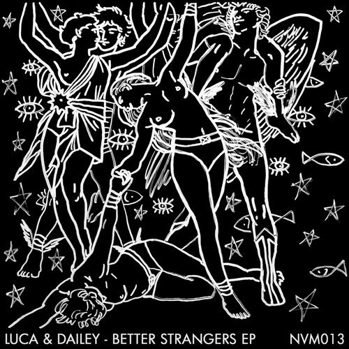 Luca and Dailey - Better Strangers