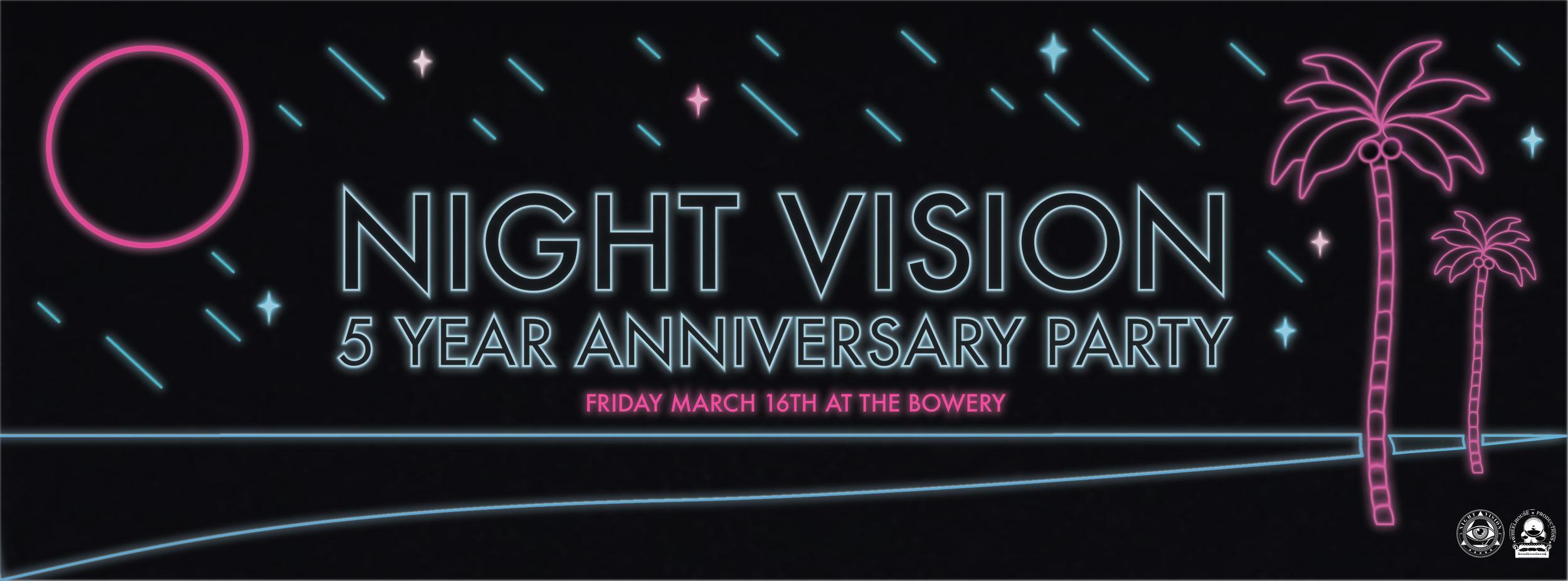 Night Vision 5 Year Anniversary