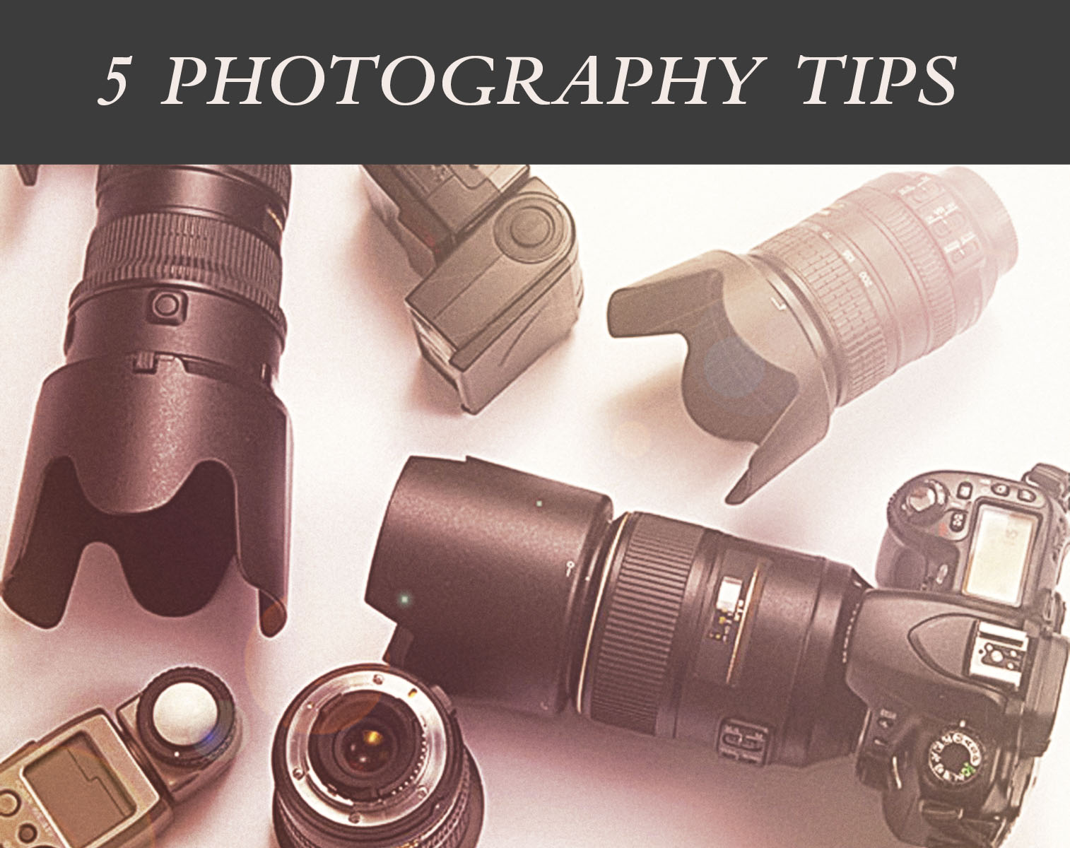 The best Photography tips
