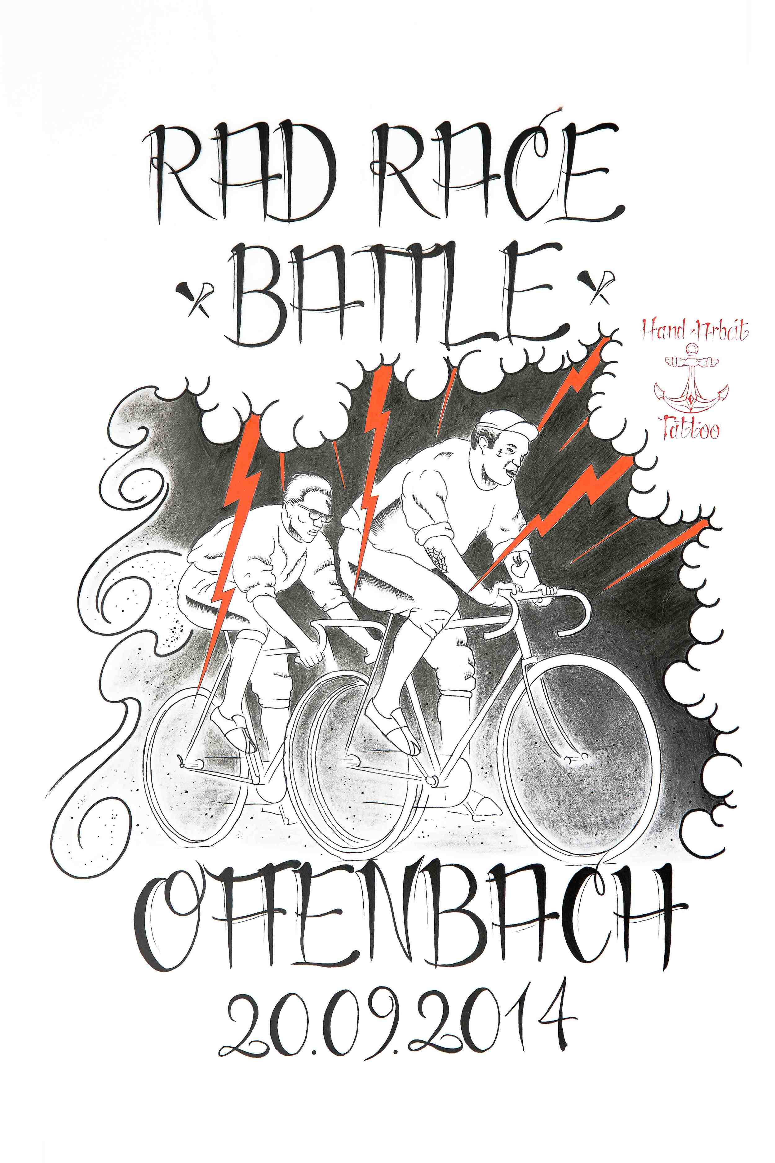 Das offizielle Poster zum ersten RAD RACE Battle mit bestem Dank an  Hand Arbeit Tattoo !