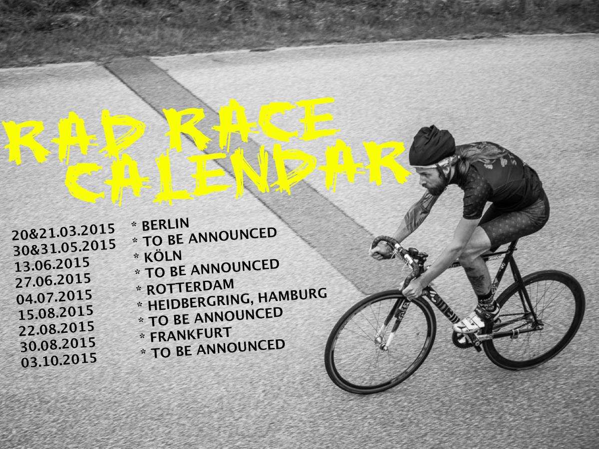 RAD RACE CALENDAR 2015