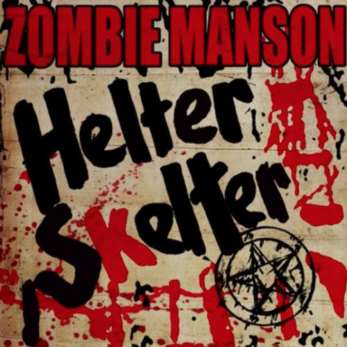 zombie-manson-helter-skelter-audio-single.jpg