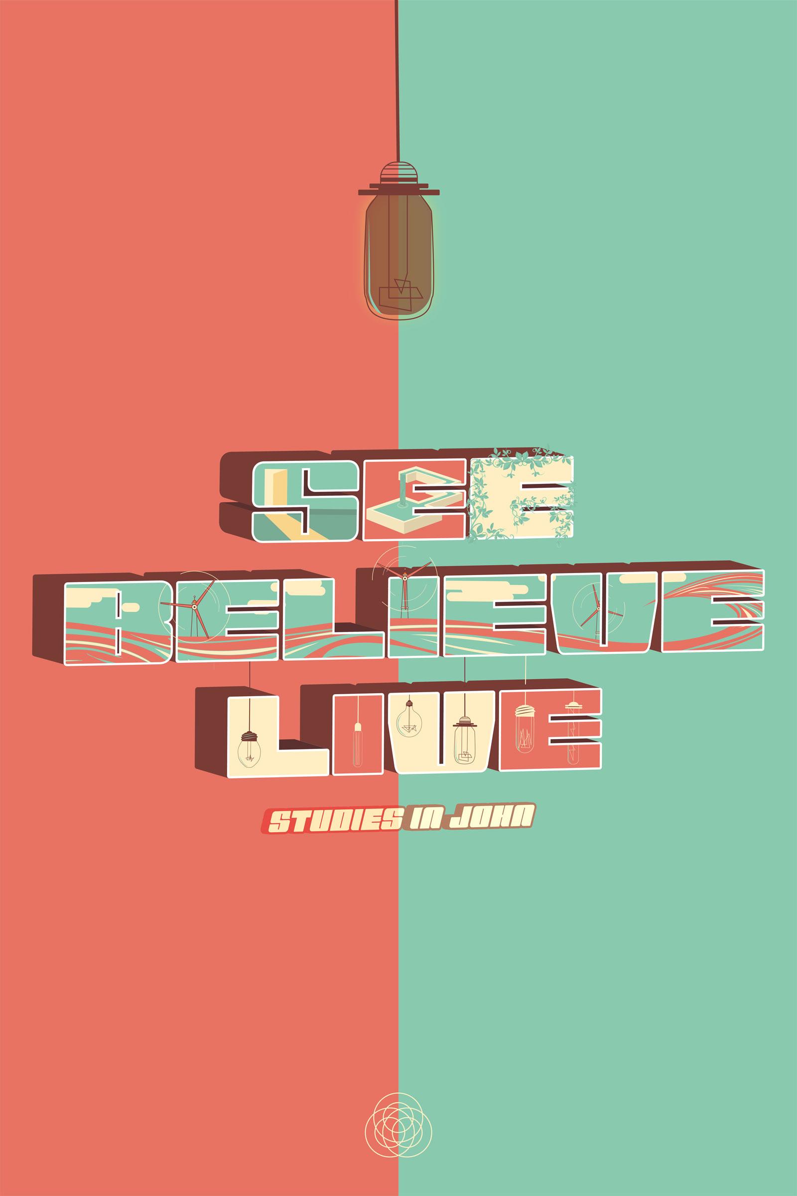 24x36see-believe-live.jpg