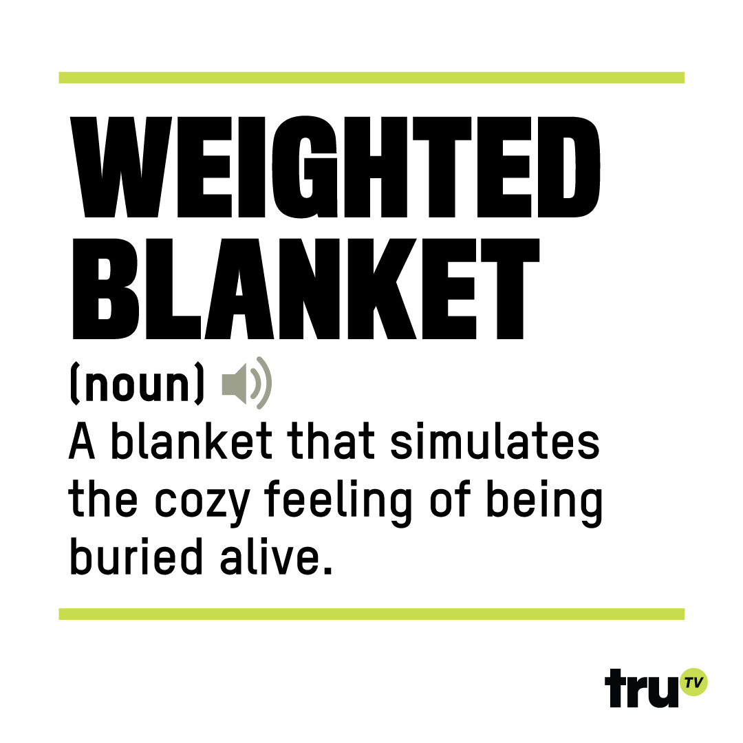 truTV--weighted-blanket.png