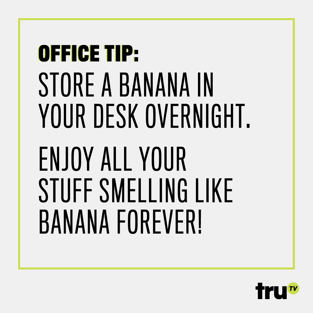 truTV--Office-Tip--Banana_final.png