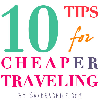 Sandrachile tips for cheaper traveling