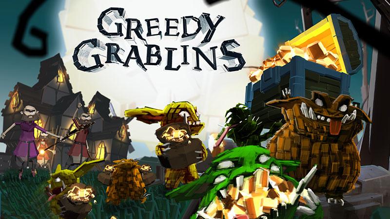 Greedy Grablins