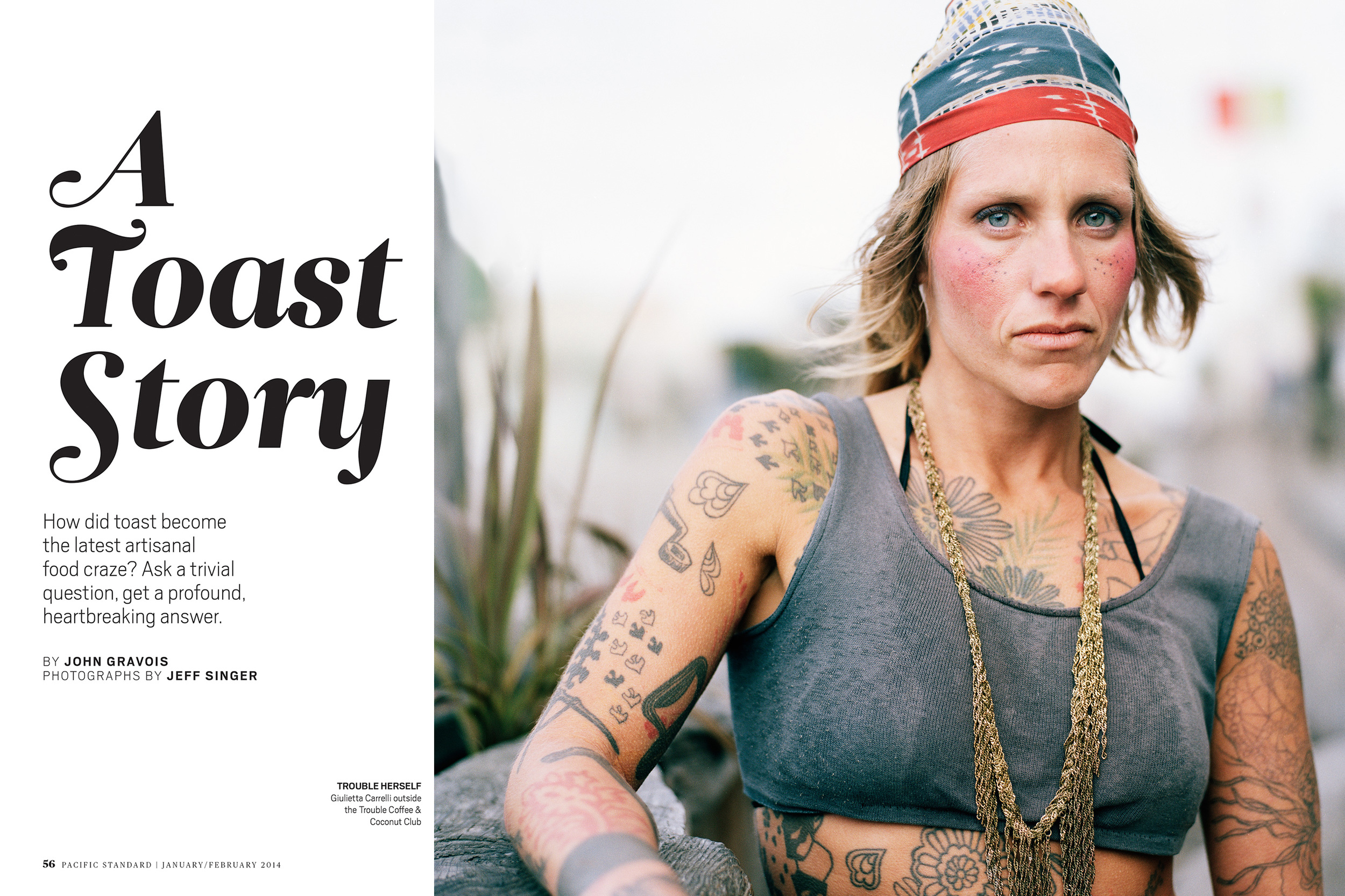 A Toast Story, Pacific Standard Magazine