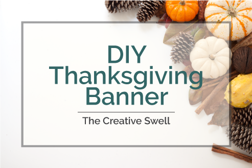 DIY Thanksgiving Banner from The Creative Swell