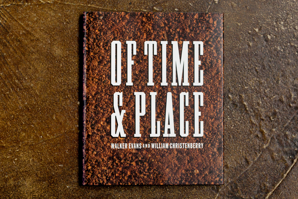 Of Time & Place  Thomas W. Southall, James Agee, William Chistenberry $45.00