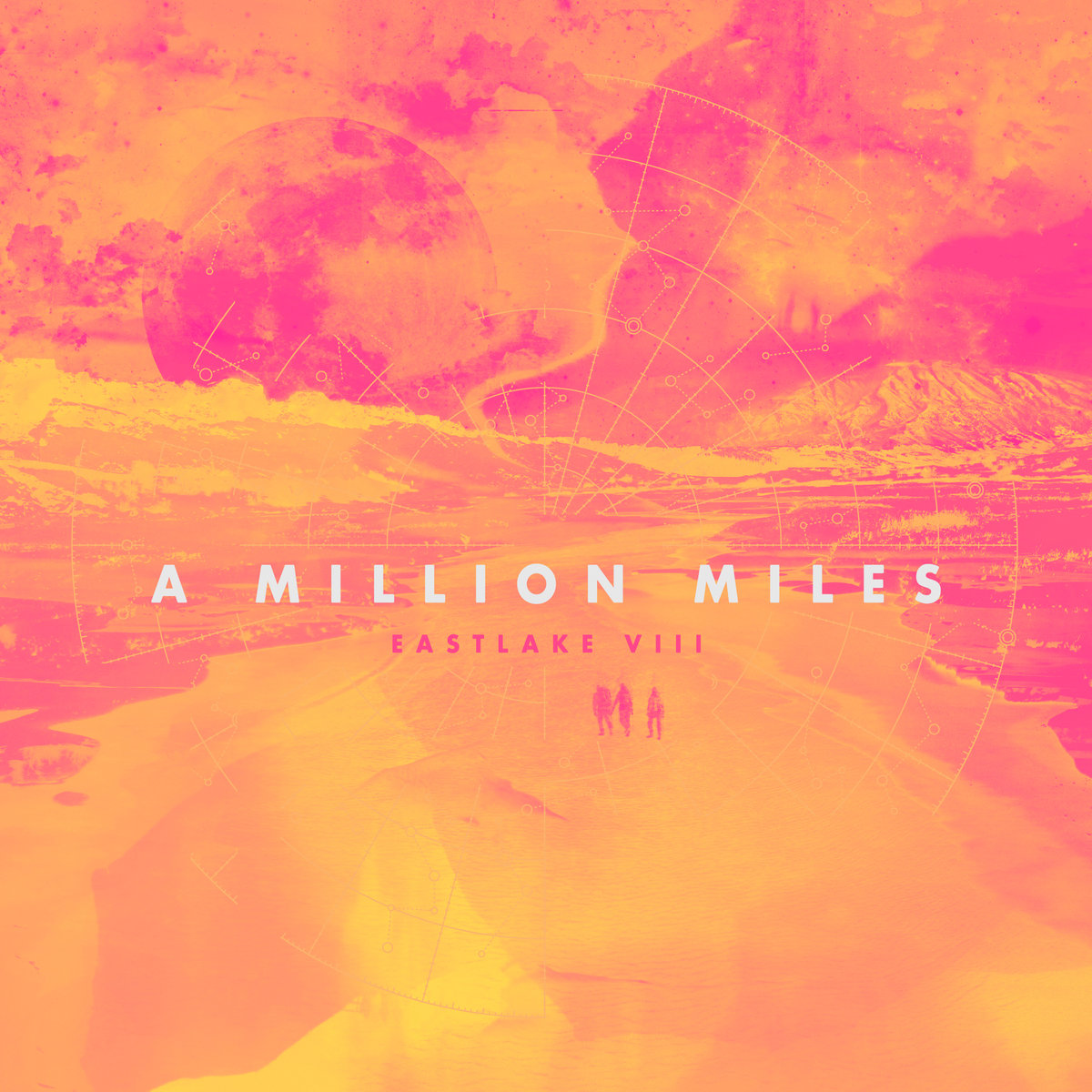 Eastlake - A Million Miles