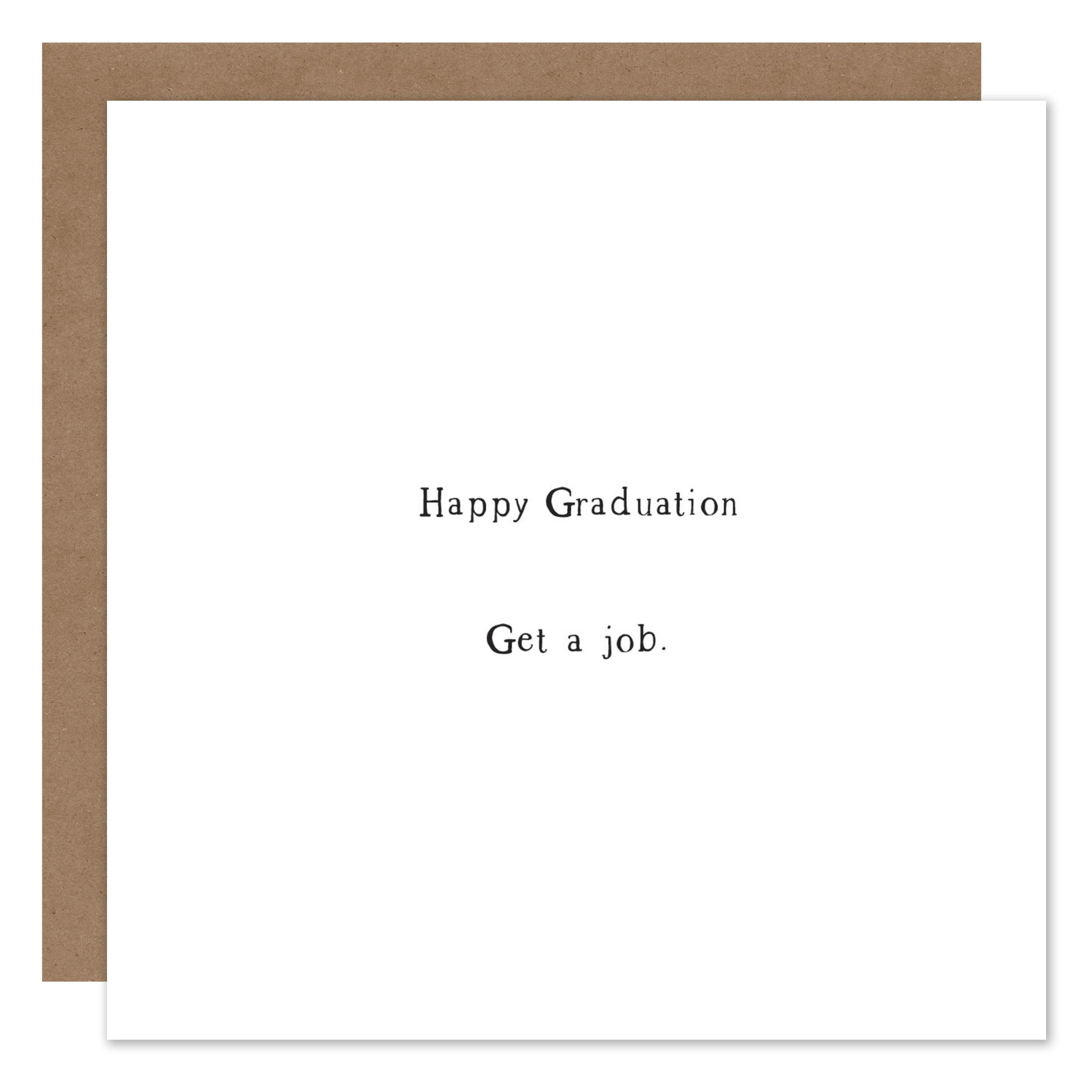 Happy Graduation, get a job moc.jpg