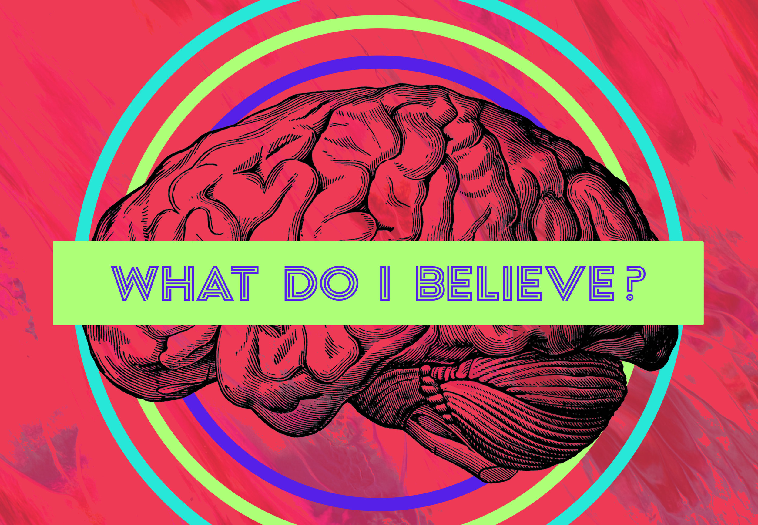 What Do You Believe.jpg