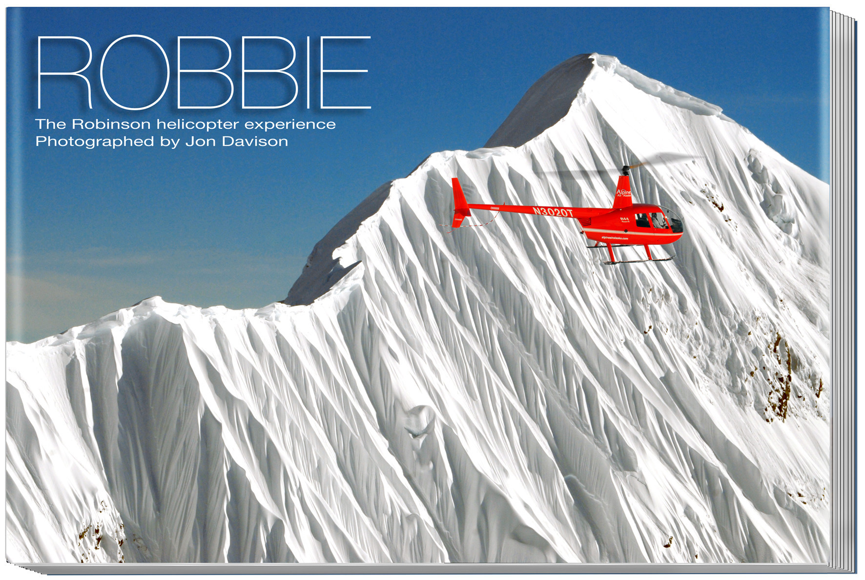 The cover of my book 'Robbie - teh Robinson helicopter experience'