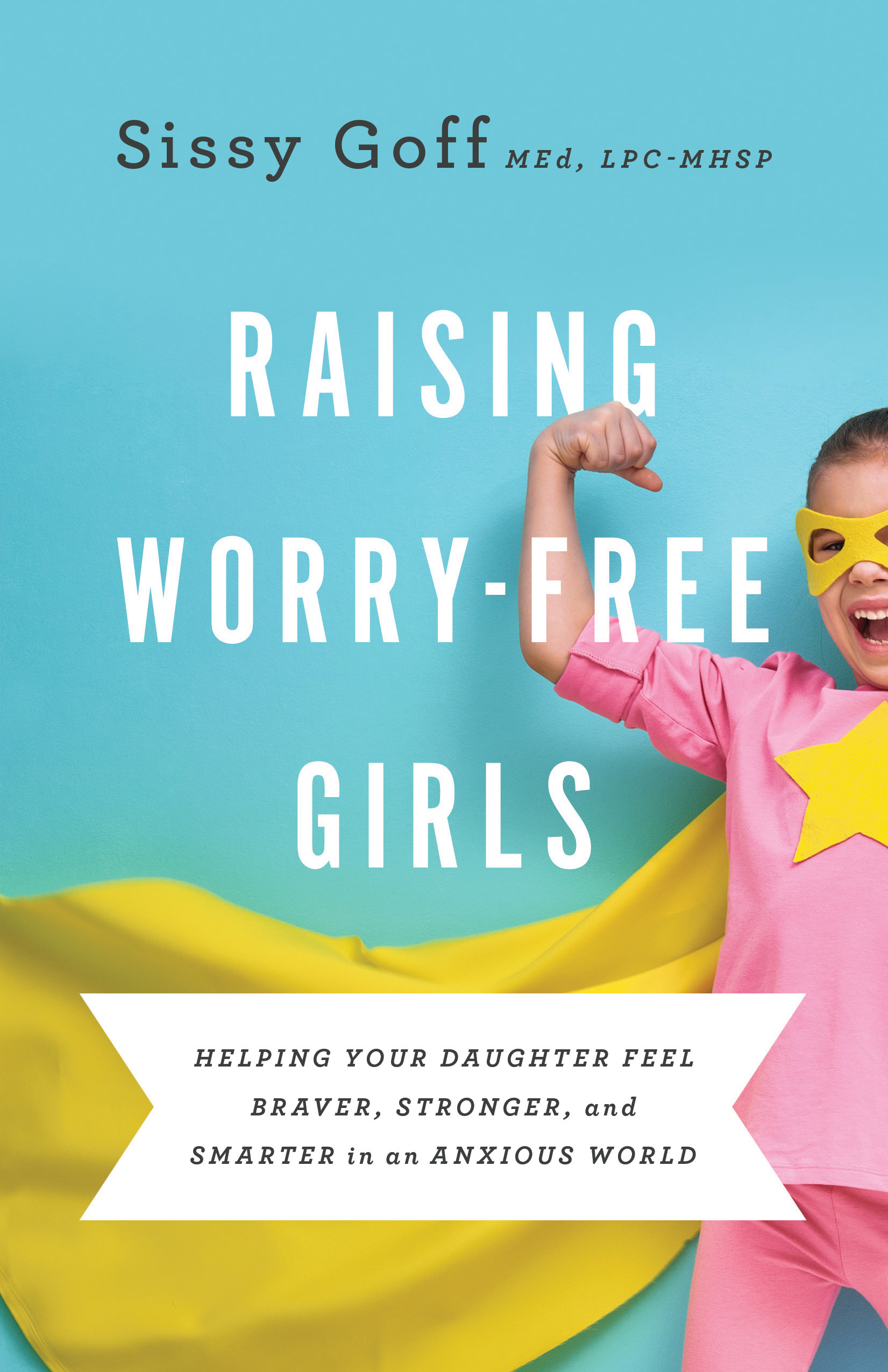 RaisingWorryFreeGirls_300rgbMck.jpg