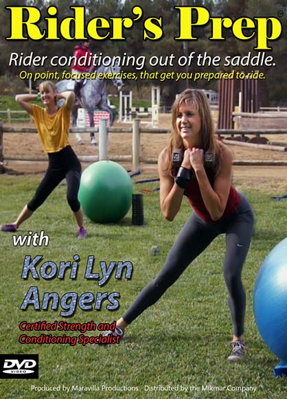 """Rider's Prep"" is a DVD series featuring renowned horse jumping champion Susan Hutchinson and pro-athlete trainer Kori Lyn Angers."