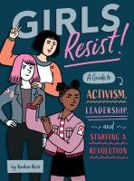 This book is for girls who want to live boldly, who have a red-hot fire deep down in their gut, who are smart enough to be mad and bold enough to demand change. —Kaelyn Rich
