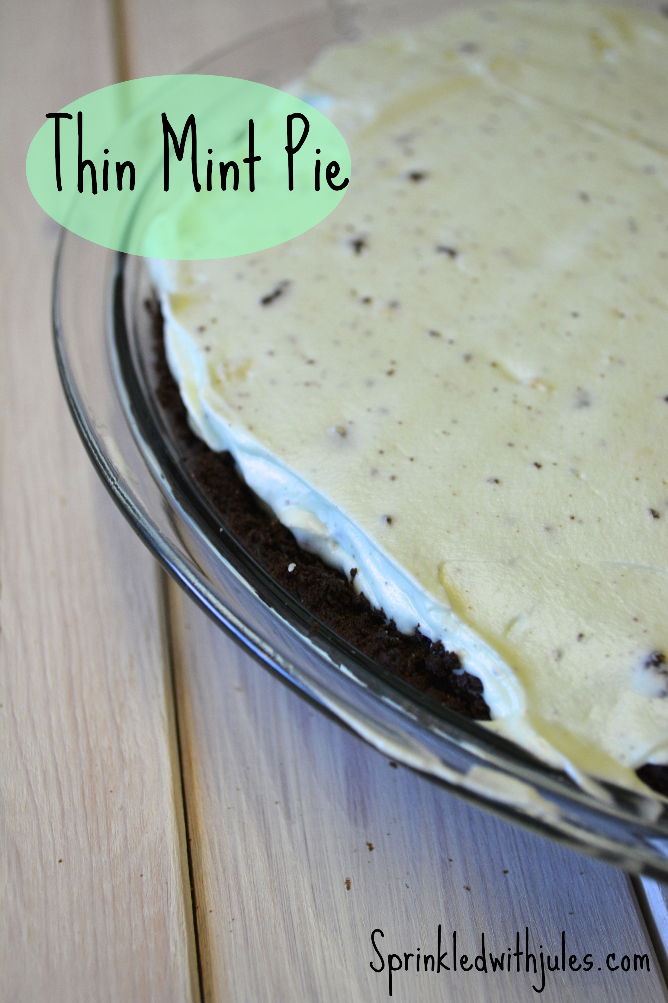 Thin Mint Pie - Sprinkled With Jules