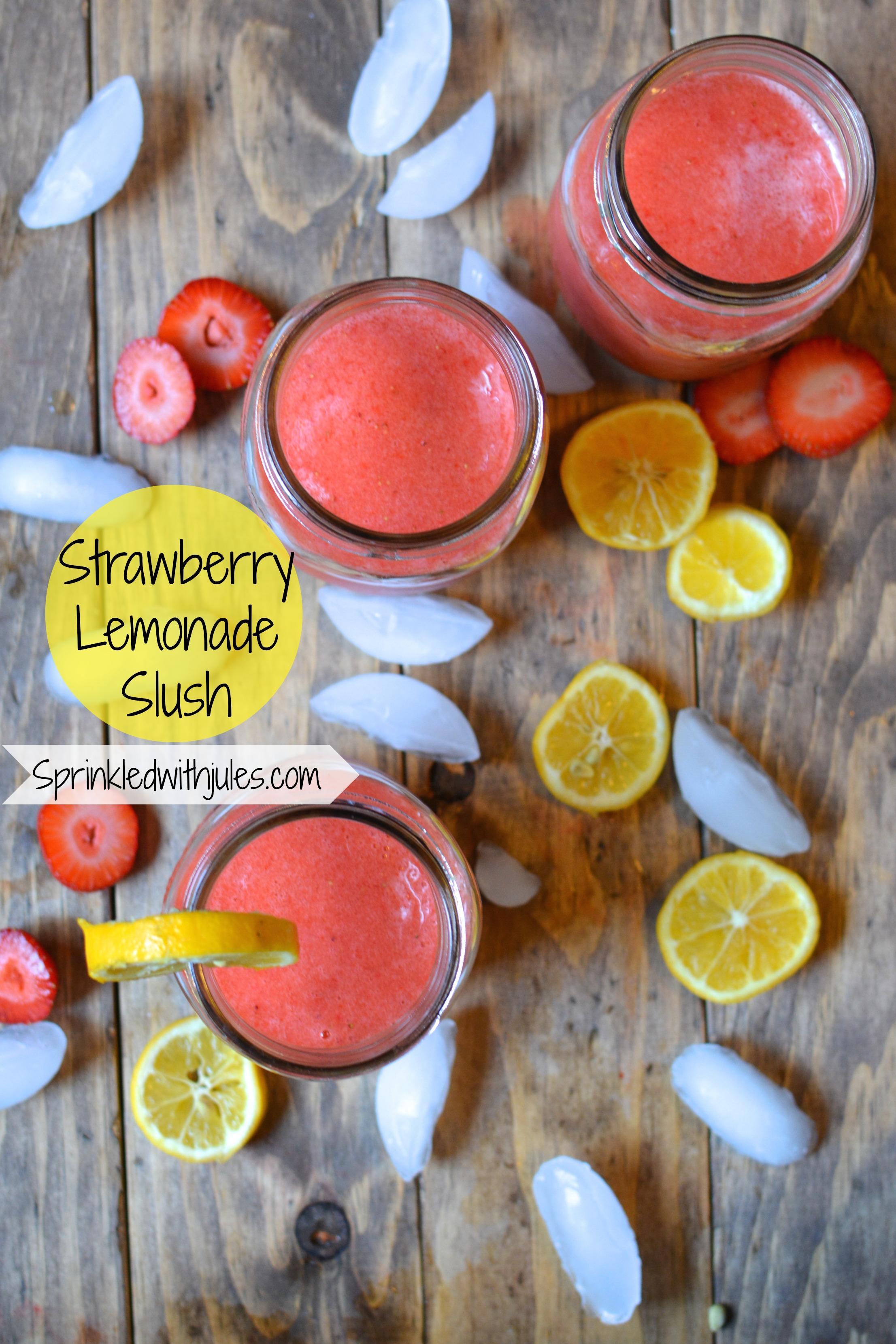 Strawberry Lemonade Slush / Sprinkled With Jules