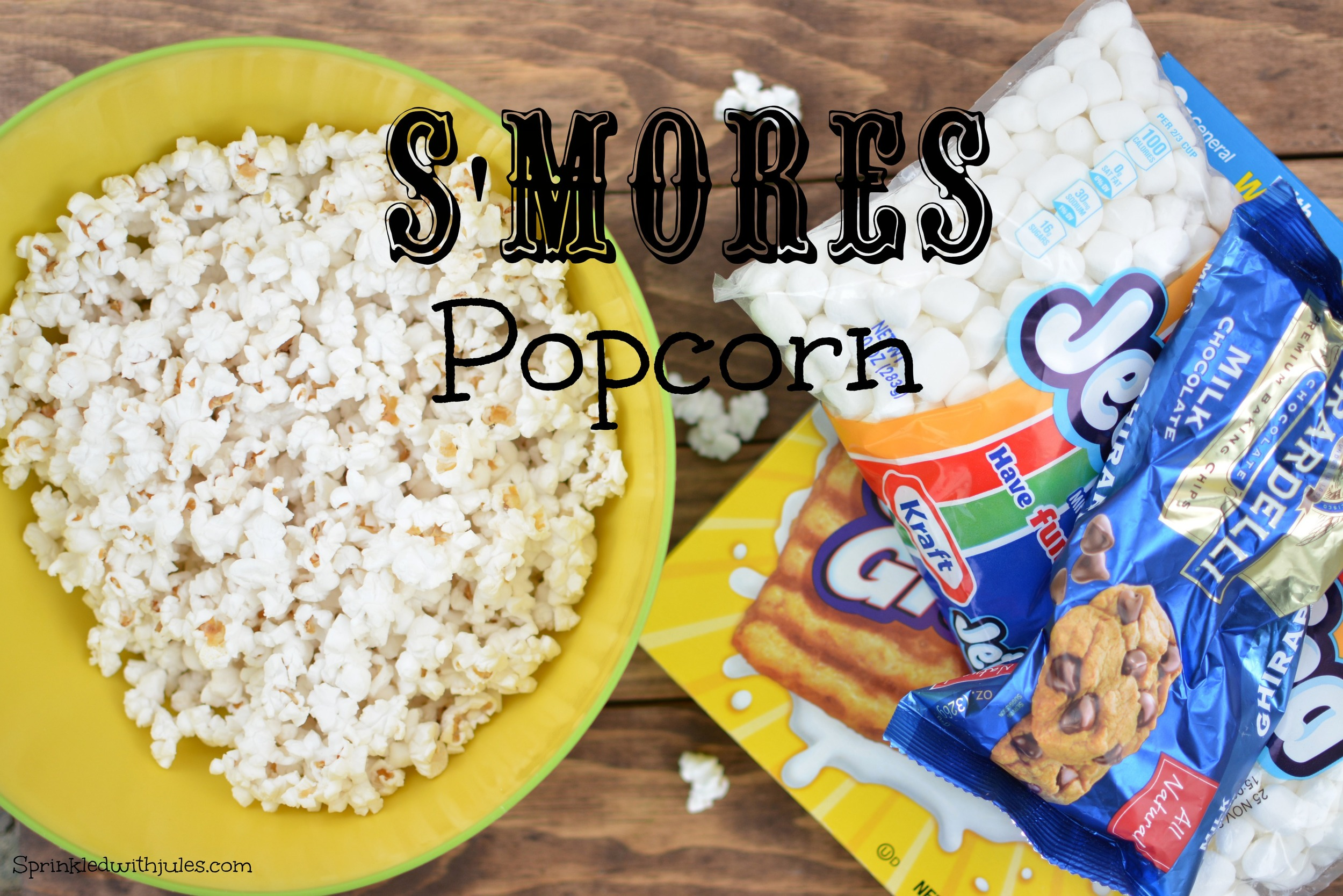 S'mores Popcorn / Sprinkled With Jules