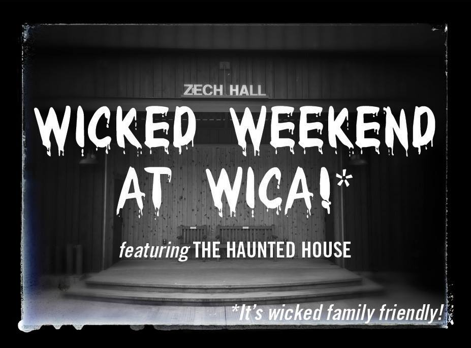 Wicked Weekend at WICA