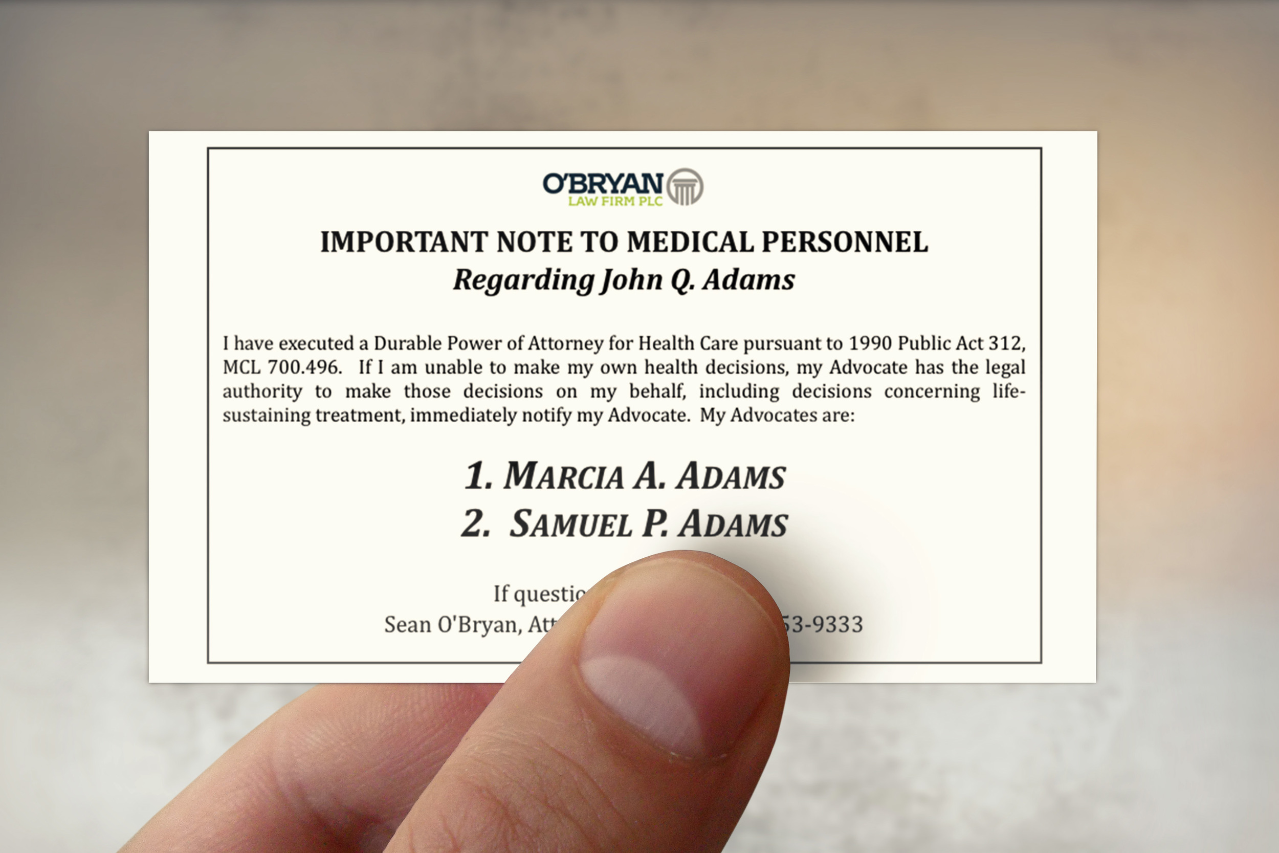 A wallet card is an excellent way to have your directive with you at all times.