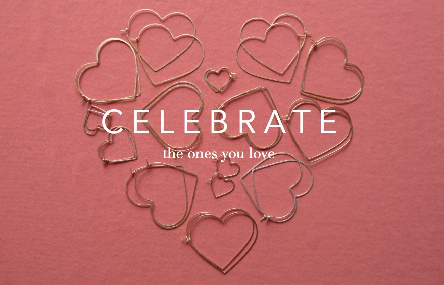 celebrate the ones you love.jpeg