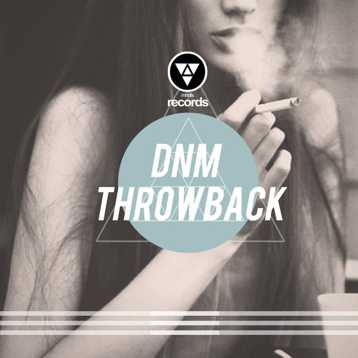 DMN: Throwback