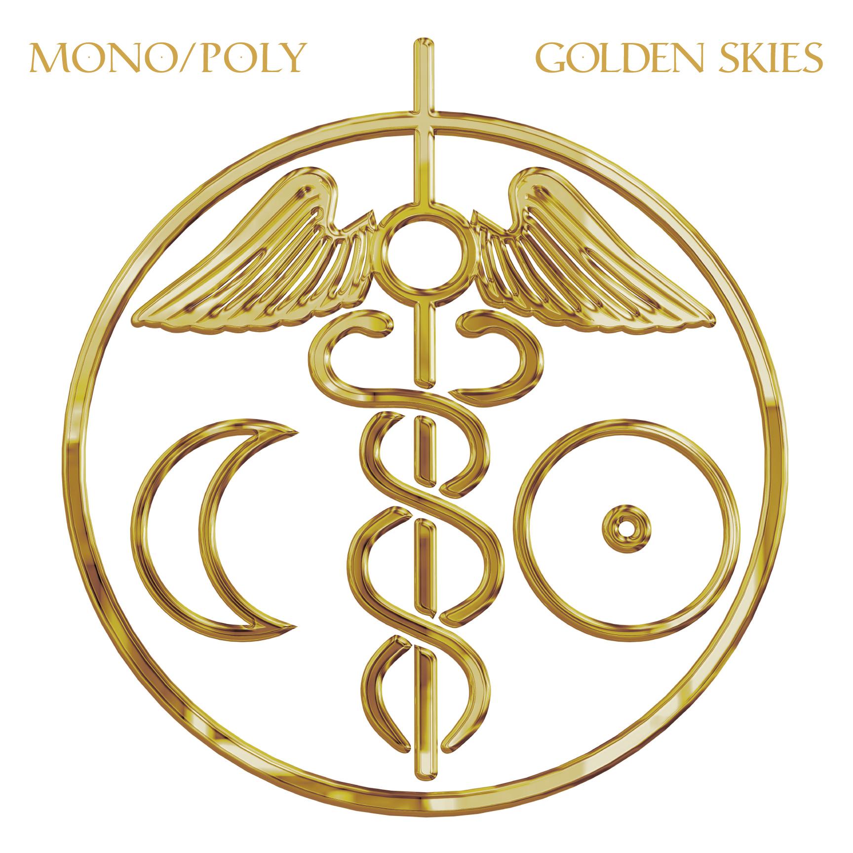 Mono/Poly: Golden Skies