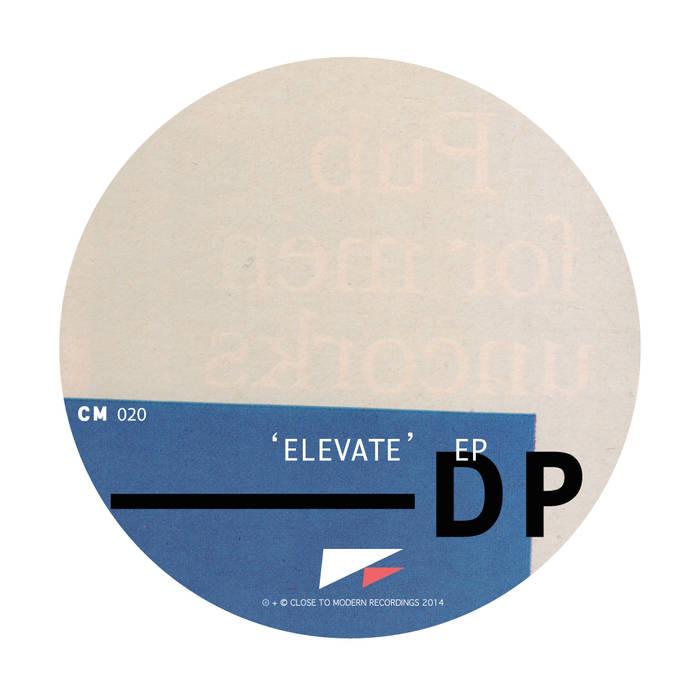 Dominic Pierce: Elevate Ep