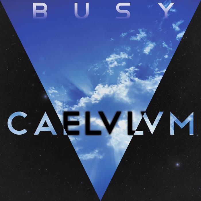 Busy: Caelulum