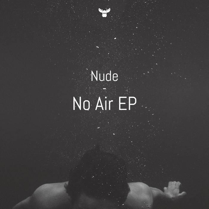 Nude: No Air EP