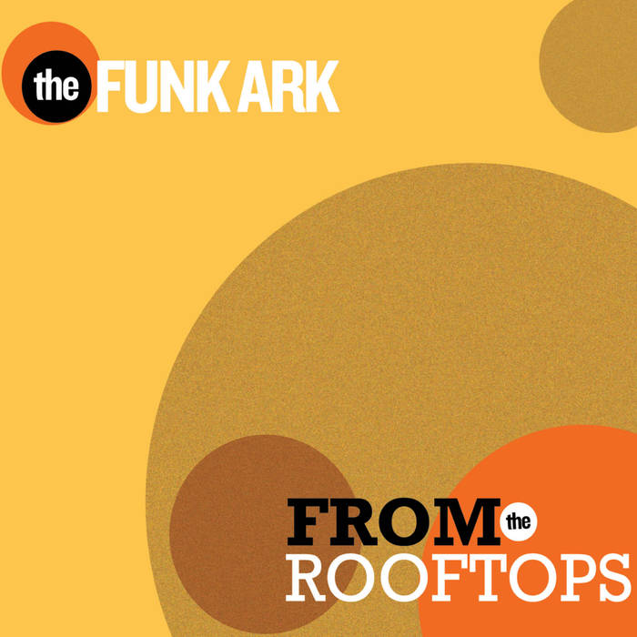 The Funk Ark From Rooftops