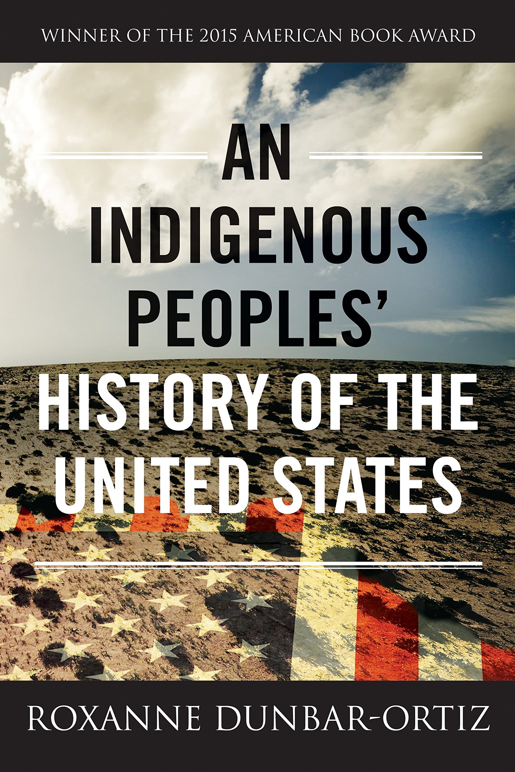 "Today in the United States, there are more than five hundred federally recognized Indigenous nations comprising nearly three million people, descendants of the fifteen million Native people who once inhabited this land. The centuries-long genocidal program of the US settler-colonial regimen has largely been omitted from history. Now, for the first time, acclaimed historian and activist Roxanne Dunbar-Ortiz offers a history of the United States told from the perspective of Indigenous peoples and reveals  how Native Americans, for centuries, actively resisted expansion of the US empire.  In  An Indigenous Peoples' History of the United States , Dunbar-Ortiz adroitly challenges the founding myth of the United States and shows how policy against the Indigenous peoples was colonialist and designed to seize the territories of the original inhabitants, displacing or eliminating them. And as Dunbar-Ortiz reveals, this policy was praised in popular culture, through writers like James Fenimore Cooper and Walt Whitman, and in the highest offices of government and the military. Shockingly, as the genocidal policy reached its zenith under President Andrew Jackson, its ruthlessness was best articulated by US Army general Thomas S. Jesup, who, in 1836, wrote of the Seminoles: ""The country can be rid of them only by exterminating them.""    Spanning more than four hundred years, this classic bottom-up peoples' history radically reframes US history and explodes the silences that have haunted our national narrative."