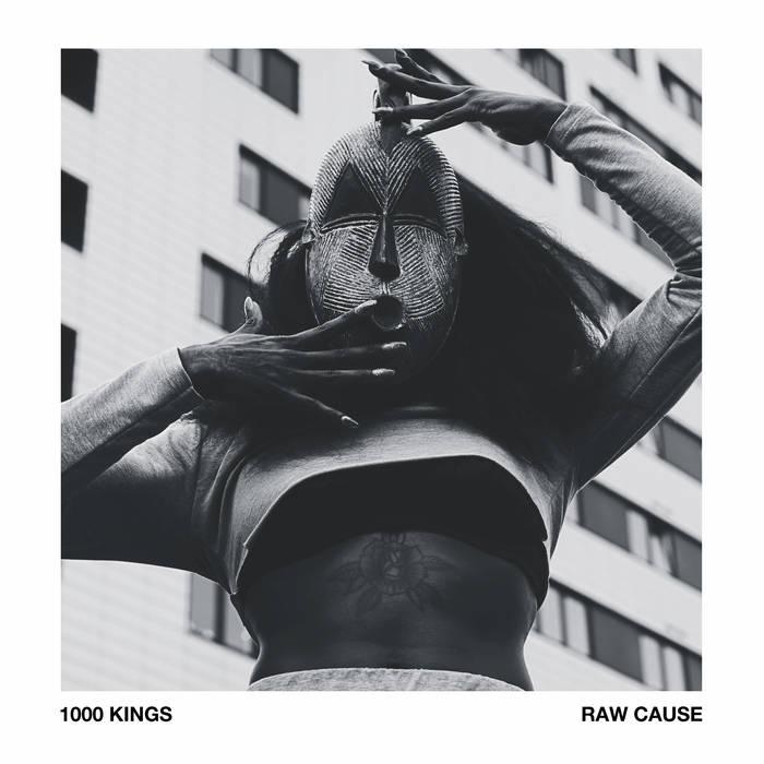 1000 Kings Raw Cause.jpg1