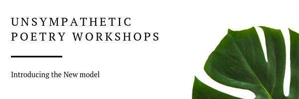 Unsympathetic Poetry Workshops.jpg