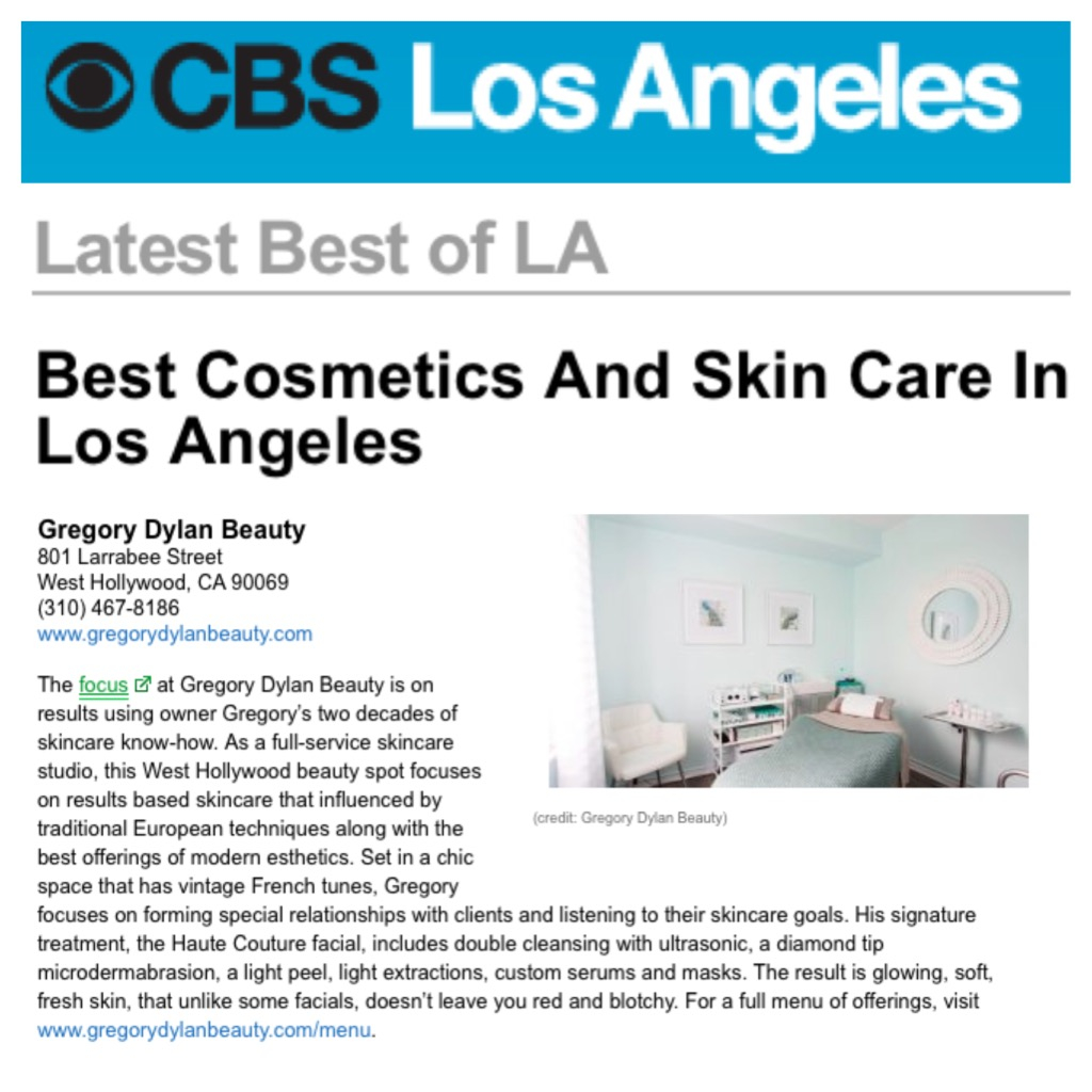 best - los angeles - beauty - skin care - facial - gregory dylan - CBS