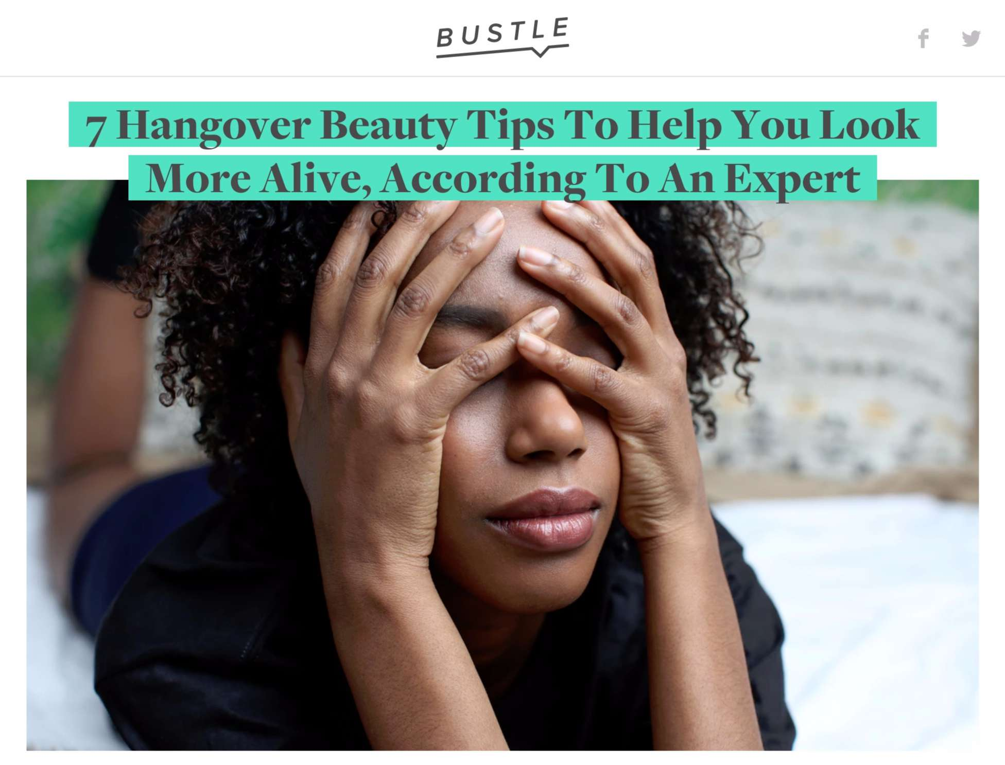 Bustle: Hangover Beauty Tips from Expert Esthetician Gregory Dylan
