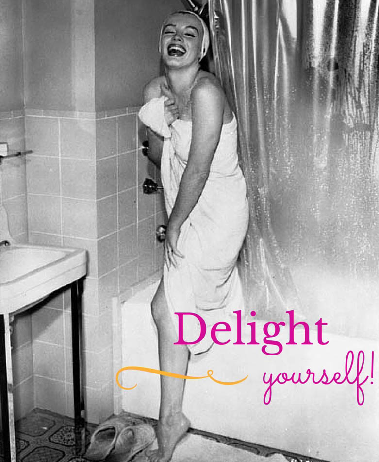 Delight Yourself!