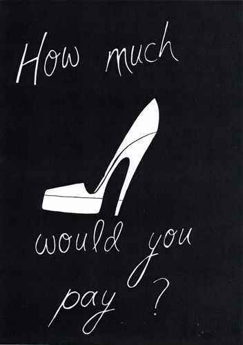 How much would you pay? (shoe) 2010 Ink on paper 29.7 x 42 cm / 11.6 x 16.5 in