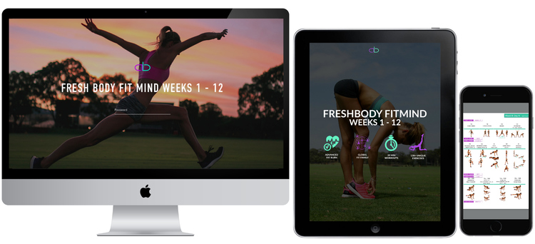 FRESH BODY FIT MIND WEEKS 1 - 12    The fully guided, 20 minute workout system you can do from home.
