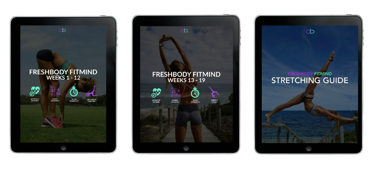 THE ULTIMATE FRESH BODY FIT MIND COLLECTION    Exclusive access to my entire Fresh Body Fit Mind fitness & flexibility collection.